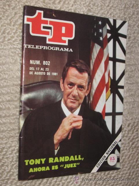 TP TELEPROGRAMA Nº 802 DE 1981. TONY RANDALL, AHORA ES JUEZ (Coleccionismo - Revistas y Periódicos Modernos (a partir de 1.940) - Revista Tiempo)