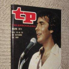 Coleccionismo de Revista Tiempo: TP TELEPROGRAMA Nº 811 DE 1981. POR FIN, SERRAT. Lote 32617777
