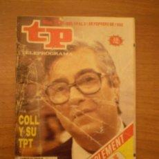Coleccionismo de Revista Tiempo: REVISTA TP TELEPROGRAMA , Nº 1141- DEL 15-21 FEBRERO 1988-. Lote 33493267