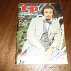 Coleccionismo de Revista Tiempo: REVISTA TELEPROGRAMA (TP) Nº 552 DEL 1 AL 7 DE NOVIEMBRE DE 1976 PUBLICIDAD LOIS HAPPY. Lote 34654245