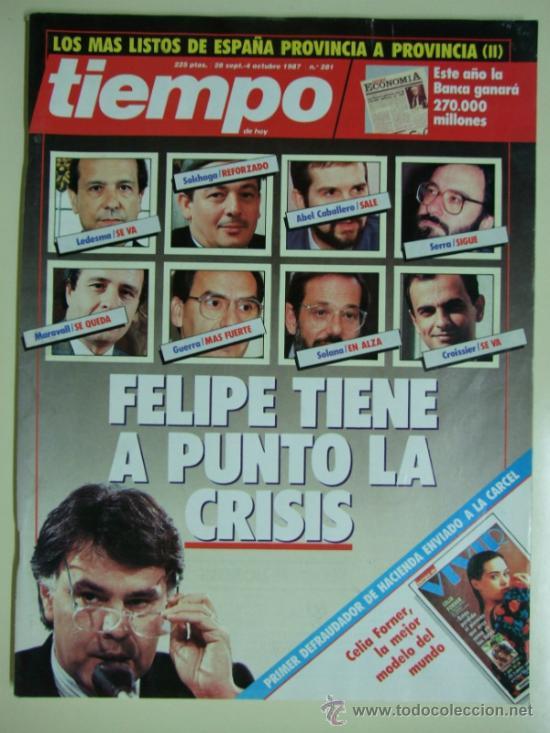 REVISTA TIEMPO Nº 281 - SEPTIEMBRE - OCTUBRE 1987 - FELIPE GONZALEZ CRISIS DE GOBIERNO (Coleccionismo - Revistas y Periódicos Modernos (a partir de 1.940) - Revista Tiempo)