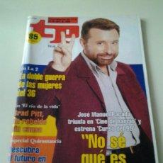 Coleccionismo de Revista Tiempo: TP AÑOS 90 BRAD PITT. JOSE MANUEL PARADA EN CINE DE BARRIO Y CURSO DEL 99.. Lote 35237786