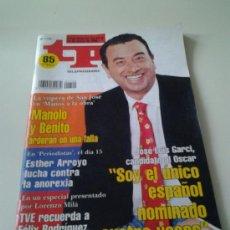 Coleccionismo de Revista Tiempo: TP AÑOS 90 JOSE LUIS GARCI. ESTHER ARROYO. MANOLO Y BENITO MANOS A LA OBRA.. Lote 35237932