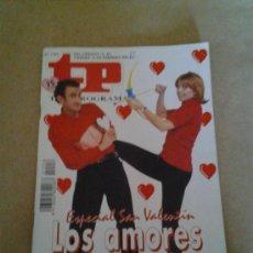 Coleccionismo de Revista Tiempo: TP ESPECIAL SAN VALENTIN LOS AMORES DE LA TELE CHAPIS BELINDA QMD. Lote 35558299