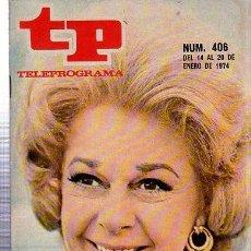 Coleccionismo de Revista Tiempo: TELEPROGRAMA, Nº 406, 1974, SUSAN HAYWARD, TP. Lote 35616216