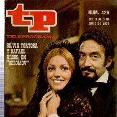 Coleccionismo de Revista Tiempo: TELEPROGRAMA, Nº 426, 1974, SILVIA TORTOSA Y RAFAEL ARCOS EN OBLOMOV, TP. Lote 35616257