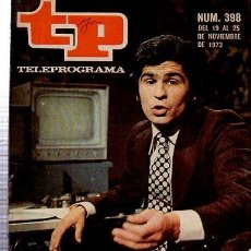 Coleccionismo de Revista Tiempo: TELEPROGRAMA, Nº 398, 1973, PEDRO RUIZ EL HOMBRE DE MOVIOLA, TP. Lote 35616307