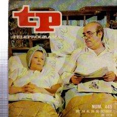 Coleccionismo de Revista Tiempo: TELEPROGRAMA, Nº 445, 1974, IRENE CABA Y ANTONIO FERRANDIS, SUSPIROS DE ESPAÑA, TP. Lote 35616364
