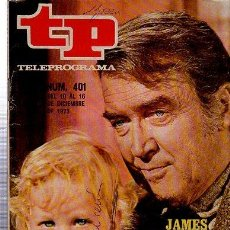 Coleccionismo de Revista Tiempo: TELEPROGRAMA, Nº 401, 1973, JAMES STEWART, TP. Lote 35616375