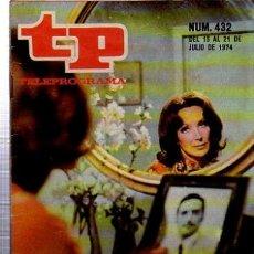 Coleccionismo de Revista Tiempo: TELEPROGRAMA, Nº 432, 1974, MARÍA DEL PUY EN AMOR DE SOMBRAS, TP. Lote 35616390
