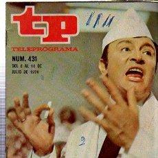 Coleccionismo de Revista Tiempo: TELEPROGRAMA, Nº 431, 1974, PEPE LEBLANC, TP. Lote 35616400