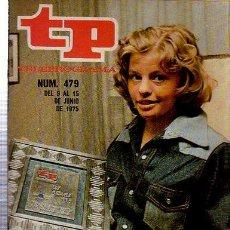 Coleccionismo de Revista Tiempo: TELEPROGRAMA, Nº 479, 1975, ENTREGA DE LOS MEJORES DE TP 1974, TP. Lote 35616434