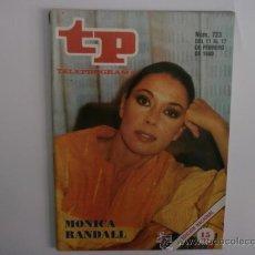 Coleccionismo de Revista Tiempo: TELEPROGRAMA.TP NUM.723. AÑO1980. MONICA RANDALL. PORTADA E INTERIOR.. Lote 35777894
