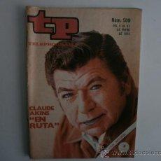 Coleccionismo de Revista Tiempo: TELEPROGRAMA.TP NUM.509. AÑO1976. CLAUDE AKINS. PORTADA E INTERIOR.. Lote 35789923