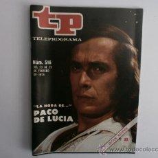 Coleccionismo de Revista Tiempo: TELEPROGRAMA.TP NUM.516. AÑO1976. PACO DE LUCIA. PORTADA E INTERIOR.. Lote 35790224