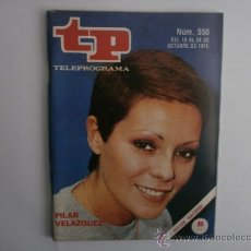 Coleccionismo de Revista Tiempo: TELEPROGRAMA.TP NUM. 550. AÑO1976. PILAR VELAZQUEZ. PORTADA E INTERIOR.. Lote 35790589