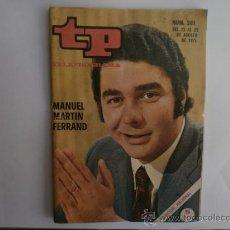 Coleccionismo de Revista Tiempo: TELEPROGRAMA.TP NUM.281. AÑO 1971. MANUEL MARTIN FERRAND. PORTADA E INTERIOR.. Lote 35824809
