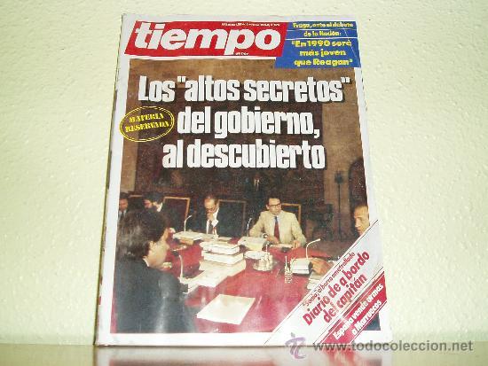 REVISTA TIEMPO Nº 129 - 1984 LOS ALTOS SECRETOS DEL GOBIERNO AL DESCUBIERTO (Coleccionismo - Revistas y Periódicos Modernos (a partir de 1.940) - Revista Tiempo)