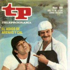 Coleccionismo de Revista Tiempo: REVISTA TP Nº 688 EL ADIOS DE ARENAS Y CAL. Lote 36921963