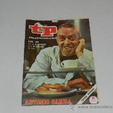 Coleccionismo de Revista Tiempo: (M-17) REVISTA TP TELEPROGRAMA NUM 243, DICIEMBRE 1970, ANTONIO GARISA , SEÑALES DE USO. Lote 37038202