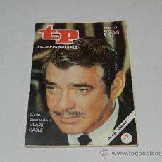 Coleccionismo de Revista Tiempo: (M-17) REVISTA TP TELEPROGRAMA NUM 242, NOVIEMBRE 1970, CLARK GABLE , SEÑALES DE USO. Lote 37038244