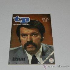 Coleccionismo de Revista Tiempo: (M-17) REVISTA TP TELEPROGRAMA NUM 262, ABRIL 1971, IÑIGO , SEÑALES DE USO. Lote 37052233