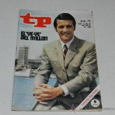 Coleccionismo de Revista Tiempo: (M-17) REVISTA TP TELEPROGRAMA NUM 163, MAYO 1969, EL YEYE DEL MILLON, SEÑALES DE USO. Lote 37052573