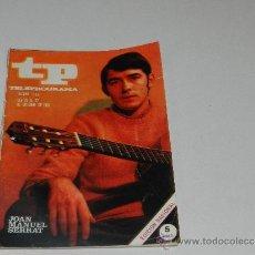 Coleccionismo de Revista Tiempo: (M-17) REVISTA TP TELEPROGRAMA NUM 233, OCTUBRE 1968, JOAN MANUEL SERRAT , SEÑALES DE USO. Lote 37053242