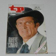 Coleccionismo de Revista Tiempo: (M-17) REVISTA TP TELEPROGRAMA NUM 166, JUNIO 1969 ROBERT COMRAT , SEÑALES DE USO . Lote 37108564