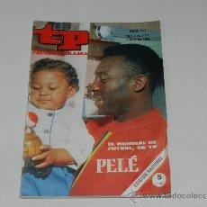Coleccionismo de Revista Tiempo: (M-17) REVISTA TP TELEPROGRAMA NUM 217, JUNIO 1970 PELE , SEÑALES DE USO . Lote 37109655