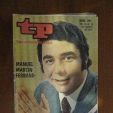 Colecionismo da Revista Tiempo: TELEPROGRAMA TP Nº 281 DEL 23 AL 29 DE MAYO DEL 1971. MANUEL MARTÍN FERRAND. Lote 37130749
