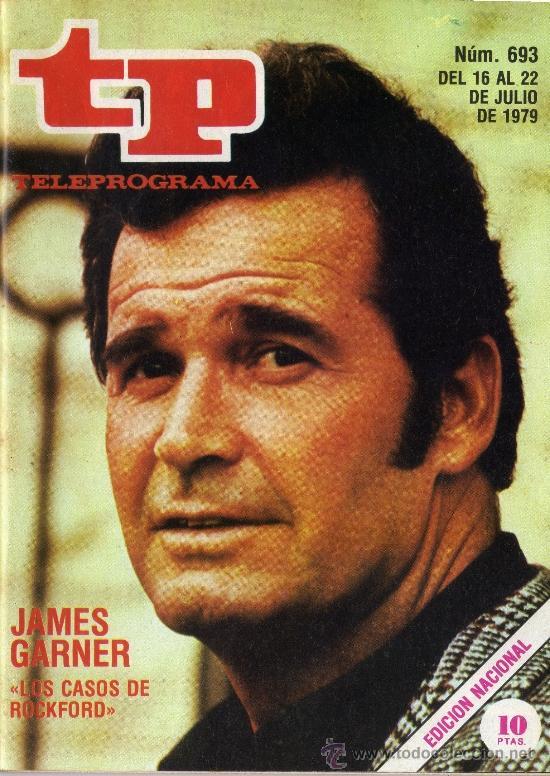 TP PROGRAMACIÓN SEMANAL JAMES GARNER(DEL 16 AL 22 DE JULIO DE 1979) (Coleccionismo - Revistas y Periódicos Modernos (a partir de 1.940) - Revista Tiempo)
