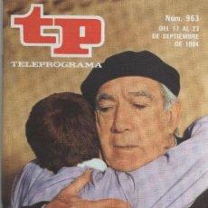 Coleccionismo de Revista Tiempo: TELEPROGRAMA TP 963. Lote 37839967