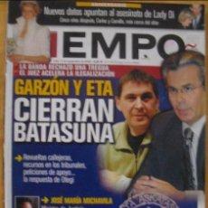 Coleccionismo de Revista Tiempo: REVISTA DE TIEMPO: GARZÓN Y ETA CIERRAN BATASUNA. Lote 53072930