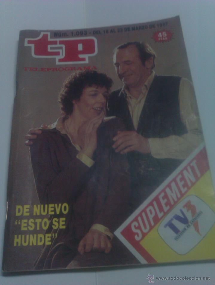 REVISTA TP TELEPROGRAMA AÑO 1987 PORTADA ESTO SE HUNDE ED CATALUÑA (Coleccionismo - Revistas y Periódicos Modernos (a partir de 1.940) - Revista Tiempo)