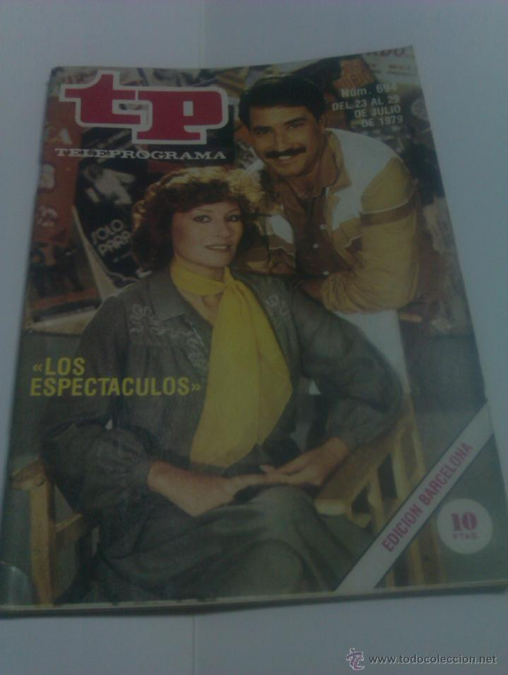 REVISTA TP TELEPROGRAMA AÑO 1979 PORTADA LOS ESPECTACULOS ED CATALUÑA (Coleccionismo - Revistas y Periódicos Modernos (a partir de 1.940) - Revista Tiempo)