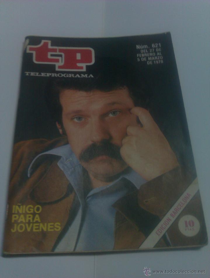 REVISTA TP TELEPROGRAMA AÑO 1978 PORTADA JOSE MARIA IÑIGO ED CATALUÑA (Coleccionismo - Revistas y Periódicos Modernos (a partir de 1.940) - Revista Tiempo)
