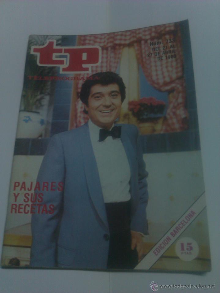 REVISTA TP TELEPROGRAMA AÑO 1980 PORTADA ANDRES PAJARES ED CATALUÑA (Coleccionismo - Revistas y Periódicos Modernos (a partir de 1.940) - Revista Tiempo)