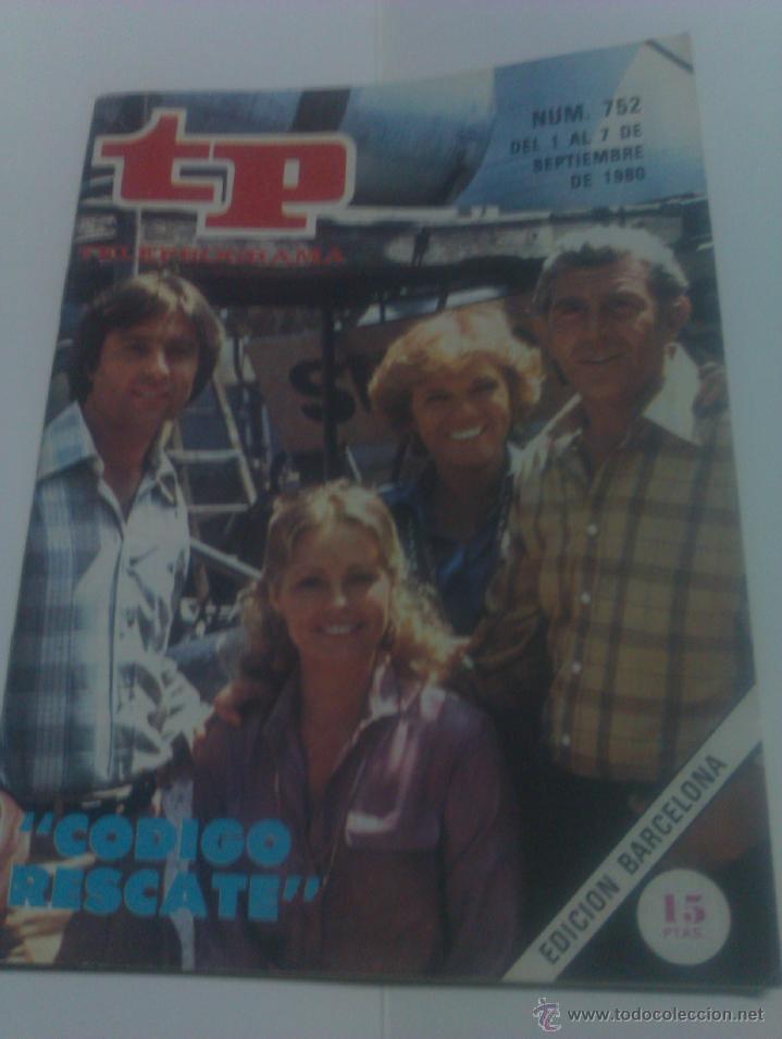 REVISTA TP TELEPROGRAMA AÑO 1980 PORTADA CODIGO RESCATE ED CATALUÑA (Coleccionismo - Revistas y Periódicos Modernos (a partir de 1.940) - Revista Tiempo)