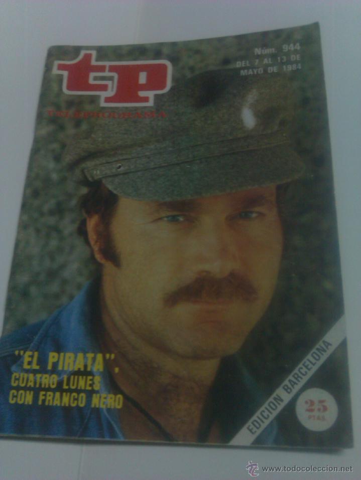 REVISTA TP TELEPROGRAMA AÑO 1984 PORTADA EL PIRATA FRANCO NERO ED CATALUÑA (Coleccionismo - Revistas y Periódicos Modernos (a partir de 1.940) - Revista Tiempo)