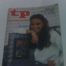 Coleccionismo de Revista Tiempo: REVISTA TP TELEPROGRAMA AÑO 1981 PORTADA ANA BELEN ED CATALUÑA. Lote 40957748