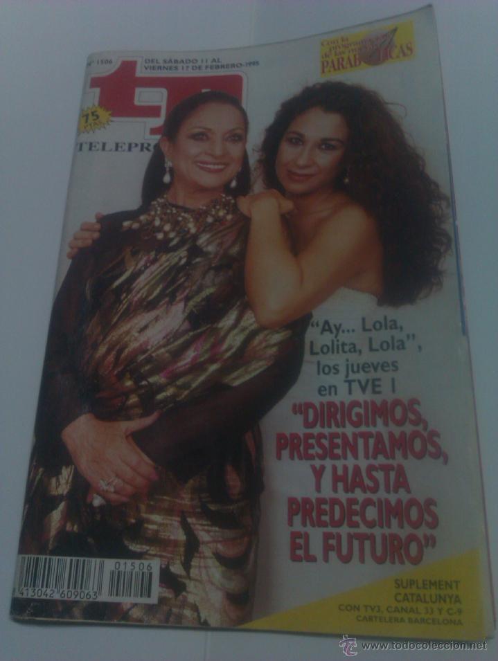 REVISTA TP TELEPROGRAMA AÑO 1995 PORTADA LOLA FLORES LOLITA ED CATALUÑA (Coleccionismo - Revistas y Periódicos Modernos (a partir de 1.940) - Revista Tiempo)