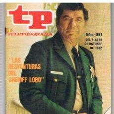 Coleccionismo de Revista Tiempo: TP Nº 861 AÑO 1982 SHERIFF LOBO LEER DESCRIPCION DEL ARTICULO. Lote 41738936