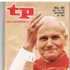 Collectionnisme de Magazine Tiempo: TP Nº 865 AÑO 1982 EL PAPA EN ESPAÑA LEER DESCRIPCION DEL ARTICULO. Lote 41738946