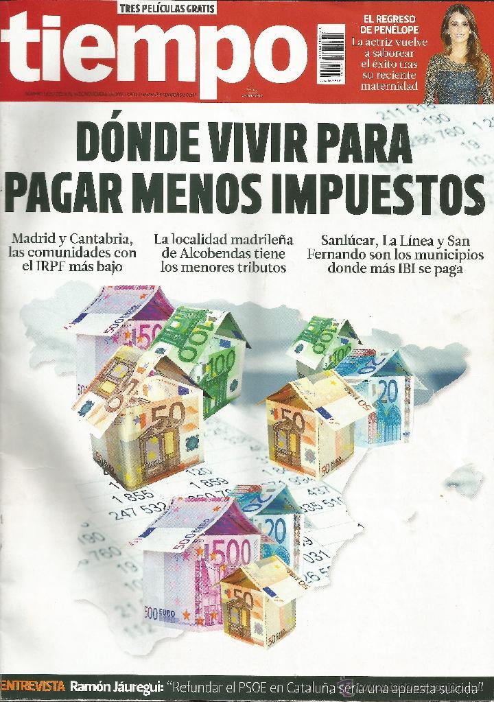REVISTA TIEMPO 1625 . 8 A 14 NOVIEMBRE 2013. DÓNDE VIVIR PARA PAGAR MENOS IMPUESTOS. (Coleccionismo - Revistas y Periódicos Modernos (a partir de 1.940) - Revista Tiempo)