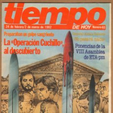 Coleccionismo de Revista Tiempo: REVISTA TIEMPO - LA OPERACION CUCHILLO AL DESCUBIERTO Nº 40 / 1982. Lote 45325974