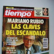 Coleccionismo de Revista Tiempo: REVISTA TIEMPO.NUM.517-AÑO 1992: MARIANO RUBIO, LAS CLAVES DEL ESCANDALO-NOVIO SECRETO DE LA INFANTA. Lote 48672333