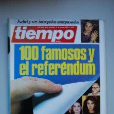 Coleccionismo de Revista Tiempo: REVISTA TIEMPO.NUM. 199 -AÑO 1986 : FAMOSOS Y EL REFERENDUM-ISABEL PREYSLER. Lote 48708321