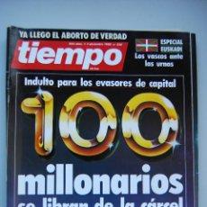 Coleccionismo de Revista Tiempo: REVISTA TIEMPO.NUM. 238-AÑO 1986 : MIL MILLONARIOS SIN CARCEL-ESCANDALO PUJOL-ESPECIAL EUSKADI. Lote 191883566