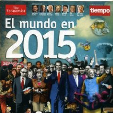 Coleccionismo de Revista Tiempo: EL MUNDO EN 2015 [COLABORACIÓN CON 'THE ECONOMIST'][NÚMERO ESPECIAL SOBRE EL AÑO 2015]. Lote 50751349